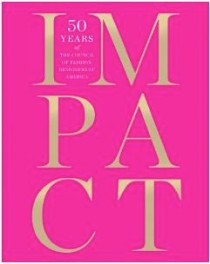Impact: 50 Years of the Council of Fashion Designers of America